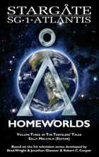 Stargate SGX-06: Homeworlds - The Traveler's Tales, Vol. 3
