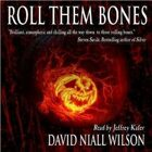 Roll Them Bones Unabridged Audiobook
