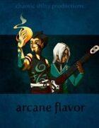 Arcane Flavor