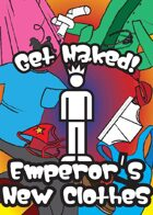 Get Naked! Emperor's New Clothes