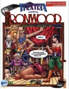 Theatrix Presents: Ironwood