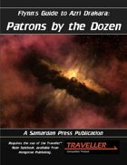 Flynn's Guide To Azri Drakara: Patrons By The Dozen