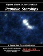 Flynn's Guide To Azri Drakara: Republic Starships