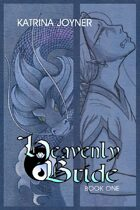 Heavenly Bride Book 1