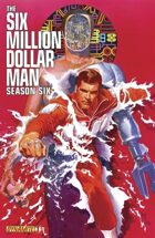 Secret Identity podcast Issue #585--Six Million Dollar Man and She-Hulk