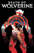 Secret Identity Podcast Issue #617--Death of Wolverine