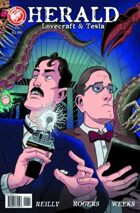 Secret Identity Podcast Issue #635--Herald: Lovecraft & Tesla
