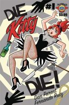 Secret Identity Podcast Issue #745--Die Kitty Die and Henchgirl