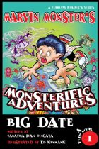 Marvin Monster's Big Date, Book 1, A Fearless Reader's Series
