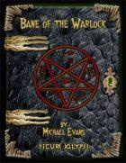 Bane of the Warlock