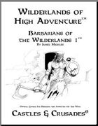 Castles & Crusades: Barbarians of the Wilderlands 1
