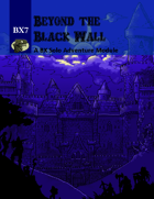 BX7 Beyond the Black Wall BX RPG