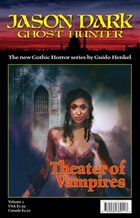 Theater of Vampires (Jason Dark: Ghost Hunter)