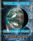 Worlds Away 1: Gilgamesh Prime