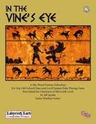 In the Vine's Eye