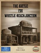 The Battle For Whistle Reach Junction