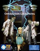 Operation Lightning-Pip System Edition