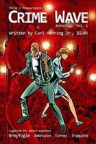 Crime Wave Anthology vol. 1