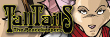 TALL TAILS: The Peacekeepers