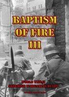 Baptism of Fire III