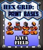 Hex Grid: Print Bases- Lava Field