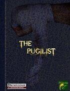 The Pugilist Class and NPC