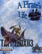 Tattlebox #3: A Pirate's Life