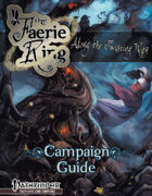 The Faerie Ring: Along the Twisting Way Campaign Guide
