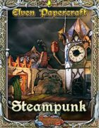Elven Papercraft - Steampunk Expansion