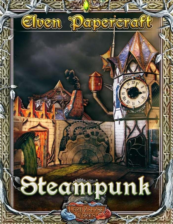 Elven Papercraft - Steampunk Expansion - Lord Zsezse Works   Paper models    Wargame Vault