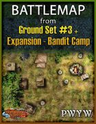 FREE Battlemap from Ground Set #3 - Bandit Camp