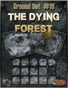 Ground Set #19 - The Dying Forest