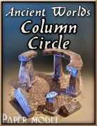 Ancient Worlds - Column Circle