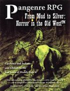 From Mud to Silver: Horror in the Old West (1st Edition)