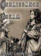 Renaissance Dream - Hand drawn art