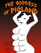 The Goddess of Pigland
