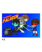 The Mighty Paladin #7