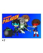 The Mighty Paladin #7