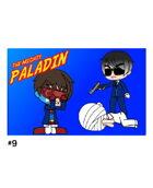 The Mighty Paladin #9