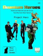 Quantum Heroes: Project: Hero
