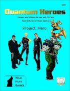 Quantum Heroes: Project: Hero