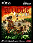 Bloode Island: Diceless Swashbuckling Adventure