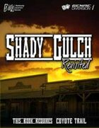 Coyote Trail: Shady Gulch Revisited