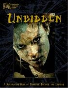 Unbidden: Horrors, Secrets, & Legends