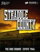 Coyote Trail: Straddle County