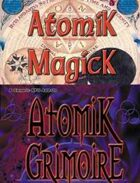 Atomik Magick & Grimoire