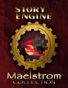Maelstrom Storytelling Collection [BUNDLE]