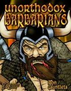 Unorthodox Barbarians (for Iron Gauntlets)