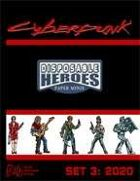Disposable Heroes: Cyberpunk Set 3 (2020)