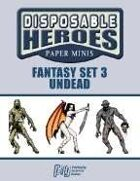 Disposable Heroes: Fantasy Set 3 (Undead)